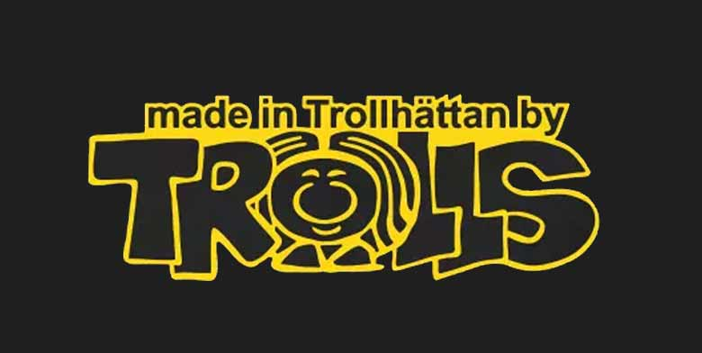 Made in Trollhattan by Trolls