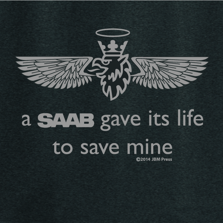 A Saab Gave Its Life To Save Mine