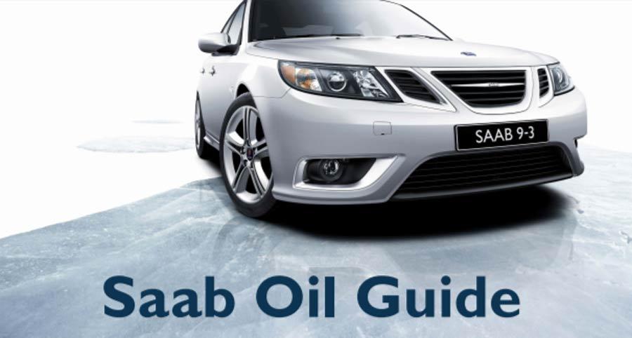 Saab Oil Guide