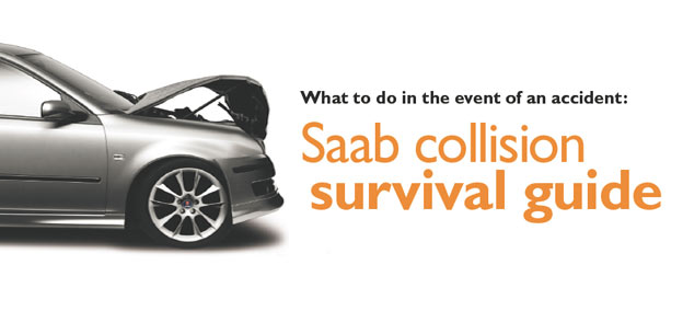What to do in the event of an accident: Saab collision survival guide!